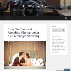 Tips To Select an Expert Wedding Photographer