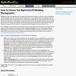 How To Choose The Right Kind Of Wedding Photographer