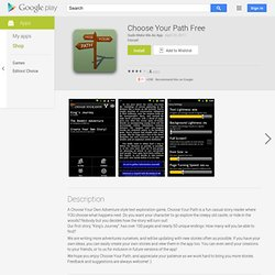 Choose Your Path Free - Apps on Android Market