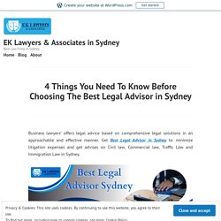 4 Things You Need To Know Before Choosing The Best Legal Advisor in Sydney