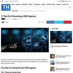 5 Tips for Choosing an SEO Agency - Total Headline