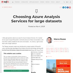 Choosing Azure Analysis Services for large datasets - SQLBI
