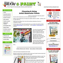 Choosing & Using Artist Watercolor Paints