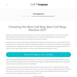 Choosing the Best Golf Bag: Best Golf Bags Reviews 2017