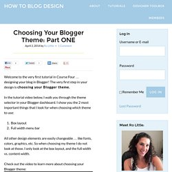 Choosing Your Blogger Theme: Part ONE of a 10 part BLOGGER Series