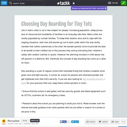 Choosing Day Boarding for Tiny Tots