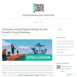 Choosing Annual Report Design for the Growth of your Business