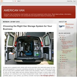 Choosing the Right Van Storage System for Your Business