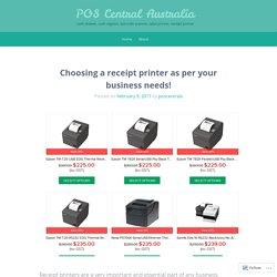 Choosing a receipt printer as per your business needs!