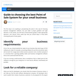 Guide to choosing the best Point of Sale System for your small business - cyberisol