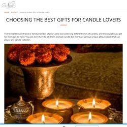 Choosing the Best Gifts for Candle Lovers - Niana Online Candle Store