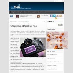 Choosing an SD card for video