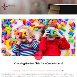Choosing the Best Child Care Center for You! - Kiddie Prep School Fort Wayne, IN