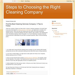 Find the Best Cleaning Services Company: 4 Tips to Follow