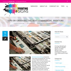 TIPS ON CHOOSING THE BEST COMMERCIAL PRINTERS