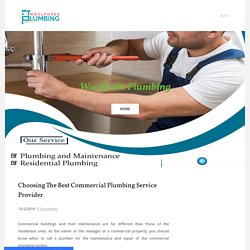 Choosing The Best Commercial Plumbing Service Provider - Woolfords Plumbing