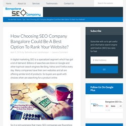 How Choosing SEO Company Bangalore Could Be A Best Option To Rank Your Website?