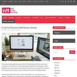 6 Tips For Choosing A Web Design Company - Now Today Trending