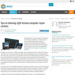 Tips on choosing right Arizona computer repair services