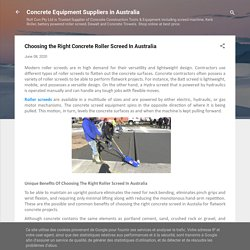 Choosing the Right Concrete Roller Screed In Australia
