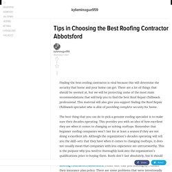 Tips in Choosing the Best Roofing Contractor Abbotsford
