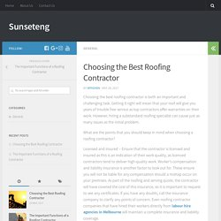 Choosing the Best Roofing Contractor – Sunseteng