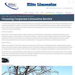 Choosing Corporate Limousine Service