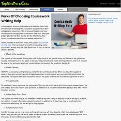 Perks Of Choosing Coursework Writing Help