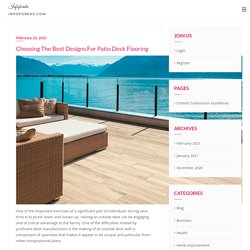Tips to Choose Best Designs For Patio Deck Flooring