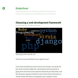 Choosing a web development framework | Brajeshwar
