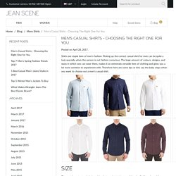 Men's Casual Shirts - Choosing the Right One for You - Jean Scene