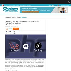 Choosing the Apt PHP Framework Between Symfony vs. Laravel