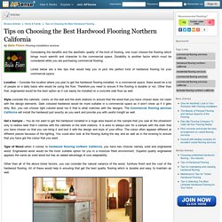 Tips on Choosing the Best Hardwood Flooring Northern California by Baila Floors