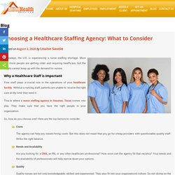 Choosing a Healthcare Staffing Agency: What to Consider
