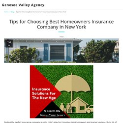Tips for Choosing Best Homeowners Insurance Company in New York - Genesee Valley Agency