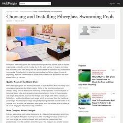 Choosing and Installing Fiberglass Swimming Pools