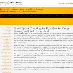 Useful Tips for Choosing the Right Graphic Design Training Institute in Hyderabad