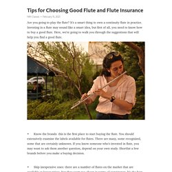 What Are The Tips To Choose Good Flute And Its Insurance?