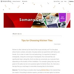 Tips for Choosing Kitchen Tiles - Somany Ceramics
