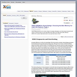 DDR3 SDRAM for Sandy Bridge: Choosing the Best Memory for LGA1155 Platform. Page 2