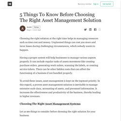5 Things To Know Before Choosing The Right Asset Management Solution