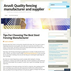 Tips For Choosing The Best Steel Fencing Manufacturer