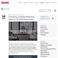 Choosing a Digital Marketing Agency for Small Businesses – Aumcore Blog