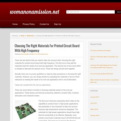 Choosing The Right Materials For Printed Circuit Board With High Frequency