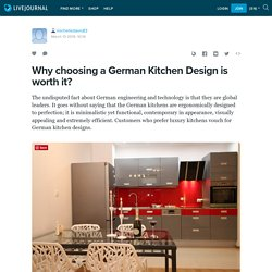 Why choosing a German Kitchen Design is worth it?