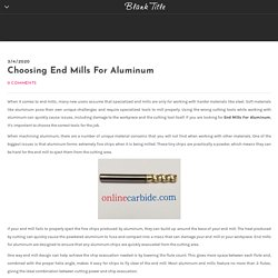 Choosing End Mills For Aluminum - Blank Title