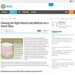 Natural Latex Mattress for a Better and Sound Sleep