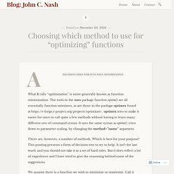"Choosing which method to use for ""optimizing"" functions – Blog: John C. Nash"