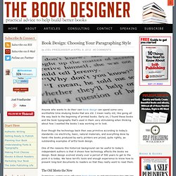 Book Design: Choosing Your Paragraphing Style