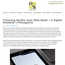 Choosing Quality Over Web Spam – A Digital Marketer's Prerogative